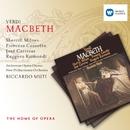 Verdi: Macbeth/Sherrill Milnes/Fiorenza Cossotto/José Carreras/Ruggero Raimondi/Riccardo Muti