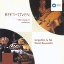 Beethoven: Cello Sonatas & Variations/Jacqueline du Pré/Daniel Barenboim