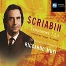 Scriabin: Symphonies 1, 2, 3/Riccardo Muti/Philadelphia Orchestra