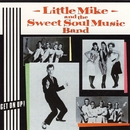 Get On Up!/Little Mike & The Sweet Soul Music Band