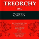 Treorchy Sing Queen/The Treorchy Male Voice Choir