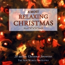 A Most Relaxing Christmas/The New World Orchestra
