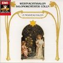 Weihnachtssalon/Salonorchester Cölln