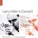 Larry Adler in Concert./Larry Adler