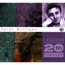 Legends Of The 20th Century/Spike Milligan