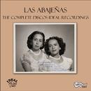 The Complete Discos Ideal Recordings/Las Abajenas