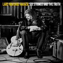 Six Strings And The Truth/Lars Haavard Haugen