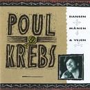 Dansen, Månen & Vejen [Live]/Poul Krebs