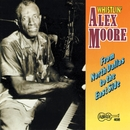 """From North Dallas To The East Side/""""Whistling"""" Alex Moore"""