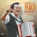 The Best Of Flaco Jimenez/Flaco Jimenez