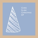 Christmas EP/Chris Sligh