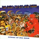 Crimes Of The Mind/The Dude Of Life And Phish