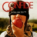 Shout The Truth/Confide