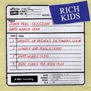 John Peel Session [20 March 1978]/Rich Kids