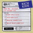 John Peel Session [31 October 1977] (31 October 1977)/Rich Kids