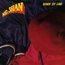 Down By The Law (Deluxe)/MC Shan