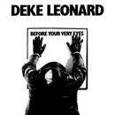 Before Your Very Eyes/Deke Leonard