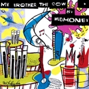 My Brother The Cow [Expanded]/Mudhoney