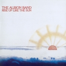 Rise Up Like The Sun/The Albion Band