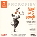 Prokofiev - The Love for Three Oranges/Kent Nagano/Choeurs de l'Opéra National de Lyon/Orchestre de l'Opéra National de Lyon