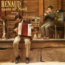 Renaud Cante El' Nord/Renaud
