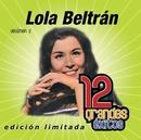12 Grandes exitos Vol. 2/Lola Beltrán