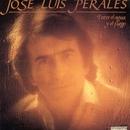 Entre El Agua Y El Fuego/José Luis Perales