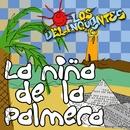 La Niña De La Palmera/Los Delinqüentes