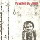 Hi-Fi Low Life/Psyched Up Janis
