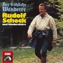 Der Fröhliche Wanderer/Rudolf Schock