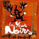 balamouk/Les Yeux Noirs