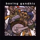 Boxing Gandhis/Boxing Gandhis