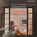 But You've Never Heard Gershwin with Bongos/Don Ralke