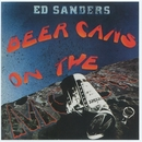Beer Cans On The Moon/Ed Sanders
