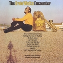 The Wonder Bag/The Ernie Watts Encounter