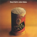 Whole Oats/Daryl Hall & John Oates