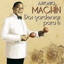 Dos gardenias/Antonio Machín