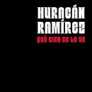 Qué Bien Se Te Ve/Huracan Ramirez