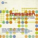 Messiaen: Turangalîla-Symphonie & Quatuor pour la fin du temps/Messiaen: Turangalîla-Symphonie & Quatuor pour la fin du temps
