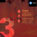 Chopin: Complete music for piano & orchestra and Pianos Sonatas 2 & 3/Alexis Weissenberg