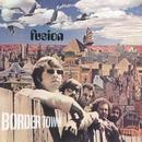 Border Town/Fusion