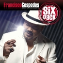 Six Pack: Francisco Céspedes - EP/Francisco Céspedes