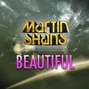 Beautiful/Martin Shans