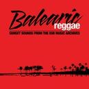 Balearic Reggae (Remastered)/Balearic Reggae