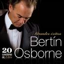20 Canciones De Oro/Bertin Osborne