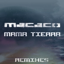 Mama Tierra - EP/Macaco