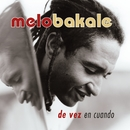 De Vez En Cuando/Melo Bakale