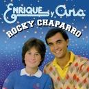 Rocky Chaparro/Enrique Y Ana