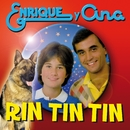 Rin-Tin-Tin/Enrique Y Ana