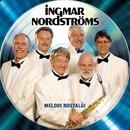 Melodi nostalgi/Ingmar Nordströms